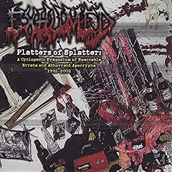 Platters of Splatter: A Cyclopedic Symposium of Execrable Errata and Abhorrent Apocrypha 1992-2002