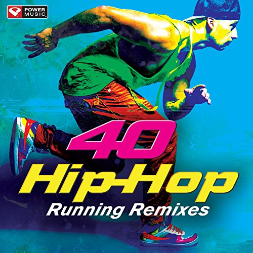 40 Hip-Hop Running Remixes (Unmixed Workout Music Ideal for Gym, Jogging, Running, Cycling, Cardio and Fitness) [Clean]