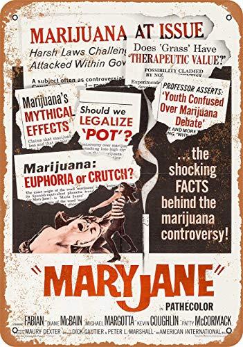 2068 1968 Mary Jane Marihuana Scare Movie Retro Street Sign Home Metal Tin Sign Bar Cafe Car Motorcycle Garage Decoración Suministros 30,5 x 20,3 cm