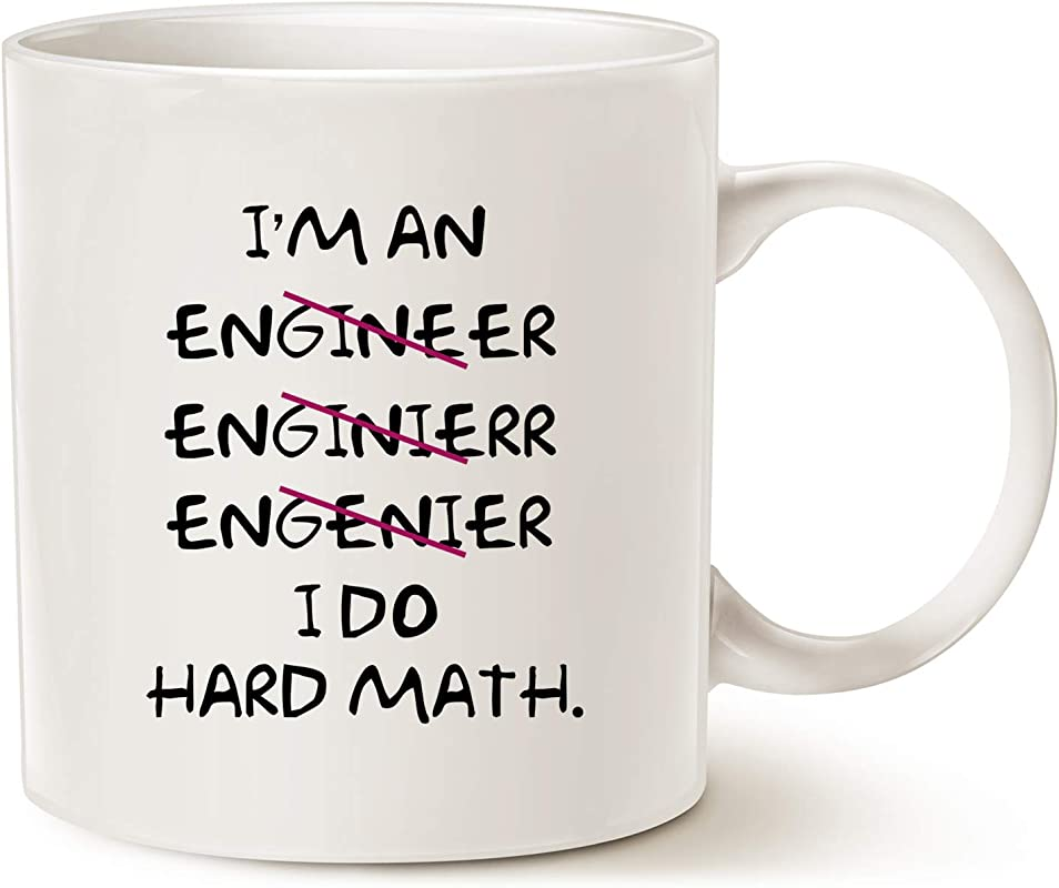 MAUAG Christmas Gifts Funny Coffee Mugs Wrong I M An Engineer I Do Hard Math Best Motivational And Inspirational Gifts White 11 Oz