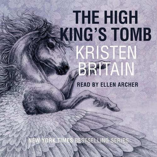 The High King's Tomb Audiobook By Kristen Britain cover art