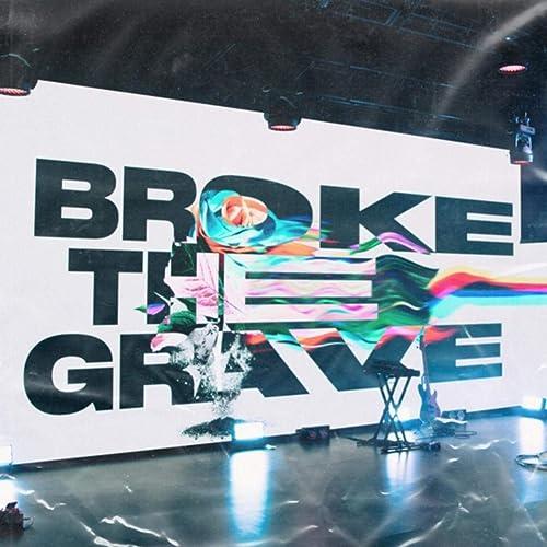 Awaken Worship - Broke the Grave (2021)