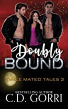 Doubly Bound (Twice Mated Tales)