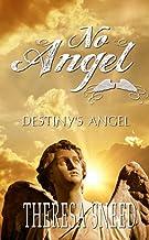 Destiny's Angel (No Angel Book 3)