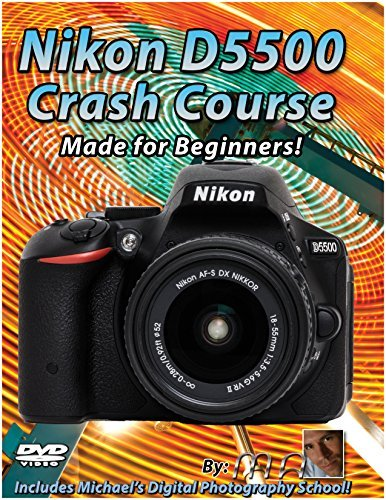 Nikon D5500 Crash Course Training Tutorial DVD | Made for Beginners!
