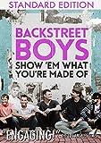 Backstreet Boys - Show 'Em What You'Re Made Of [DVD]