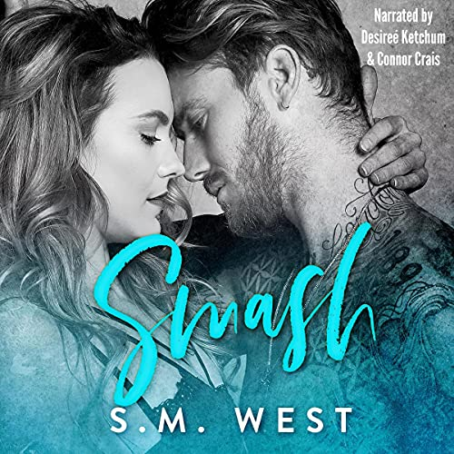 Smash Audiobook By S.M. West cover art