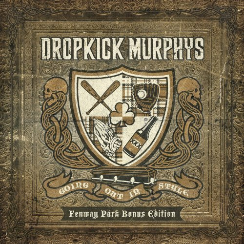 Going Out In Style: Live at Fenway (Deluxe Edition) by Dropkick Murphys (2012-03-13)