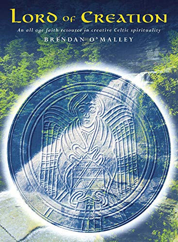 Lord of Creation: A Resource for Creative Celtic Spirituality