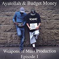Weapons Of Mass Production: Episode 1