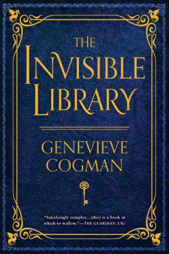 The Invisible Library (The Invisible Library Novel Book 1)