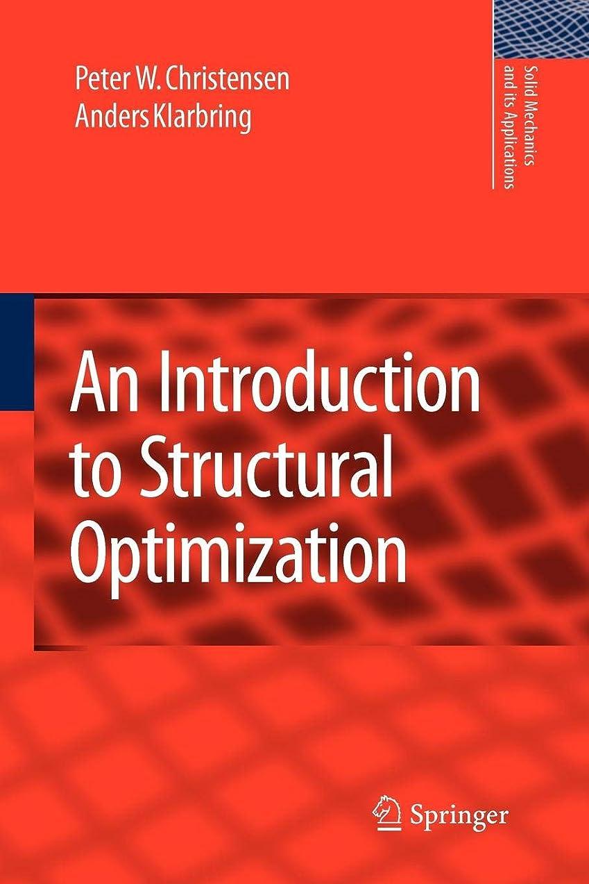ギター離れて省略するAn Introduction to Structural Optimization (Solid Mechanics and Its Applications)