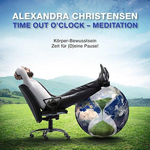 Time out o'Clock - Meditation: Zeit für (D)eine Pause! Titelbild