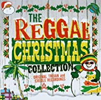 The Reggae Christmas Collection by Various Artists