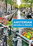 Moon Amsterdam, Brussels & Bruges (Travel Guide) (English...