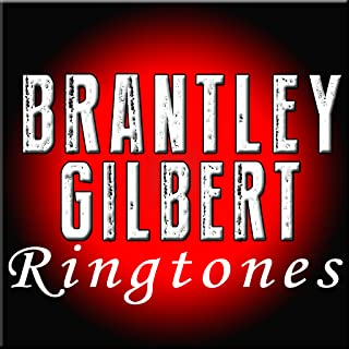 brantley gilbert ringtones