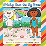 Stinky Toes on My Nose (English Edition)