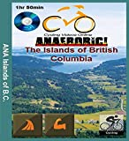 Anaerobic! The Islands of British Columbia. Virtual Cycling, Indoor Ride, Spinning Workout Video [Blu-Ray]