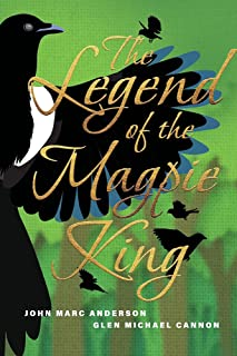 The Legend of the Magpie King