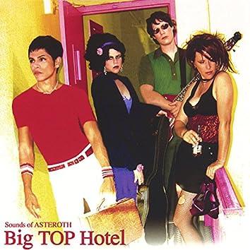 Big Top Hotel