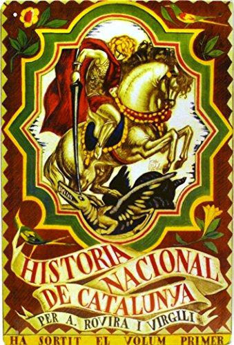 ART ESCUDELLERS Cartel Póster publicitario de Chapa metálica con diseño Retro Vintage de Catalunya/España. Tin Sign. 30 cm x 20 cm (Sant Jordi - Historia Nacional DE Catalunya)