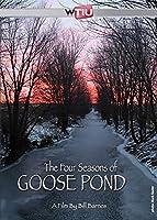 The Four Seasons of Goose Pond [DVD]