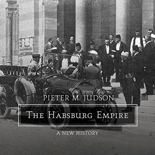 The Habsburg Empire audiobook cover art
