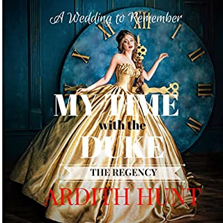 My Time with the Duke: A Wedding to Remember  cover art