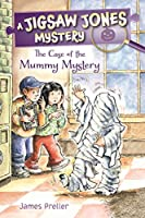 The Case of the Mummy Mystery (Jigsaw Jones Mystery)