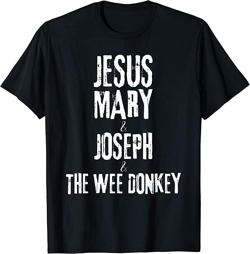 Ted Hastings Quotes - Jesus Mary Joseph and the Wee Donkey T-Shirt