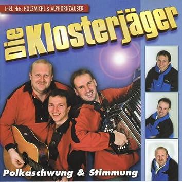 Die Klosterjäger - Polkaschwung und Stimmung