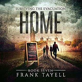 Home     Surviving the Evacuation, Book 7              Written by:                                                                                                                                 Frank Tayell                               Narrated by:                                                                                                                                 Fiona Hardingham                      Length: 7 hrs and 55 mins     1 rating     Overall 4.0