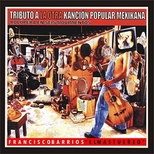"""Francisco Barrios """"El Mastuerzo"""""""
