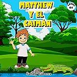 Matthew y el Caimán
