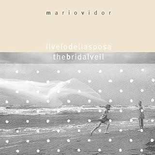 Il velo della sposa-The bridal veil