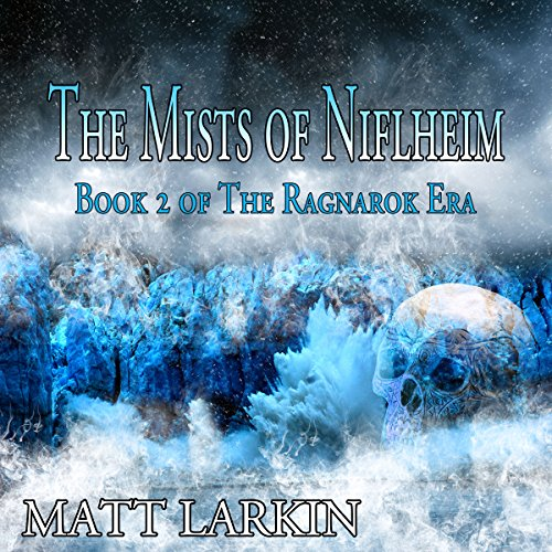 The Mists of Niflheim audiobook cover art