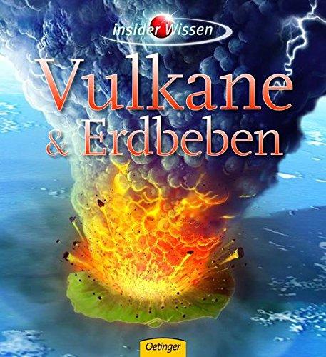 Vulkane und Erdbeben (insider Wissen)