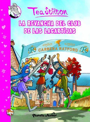 La revancha del Club de las Lagartijas: Cómic Tea 2 (Cómic Geronimo Stilton)