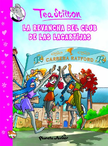 La revancha del Club de las Lagartijas: Cómic Tea 2: 1 (Cómic Geronimo Stilton)