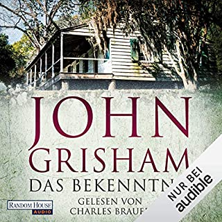 Das Bekenntnis                   By:                                                                                                                                 John Grisham                               Narrated by:                                                                                                                                 Charles Brauer                      Length: 20 hrs and 33 mins     Not rated yet     Overall 0.0