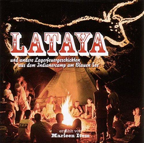 Lataya-und Andere Lagerfeuergeschichten aus dem in