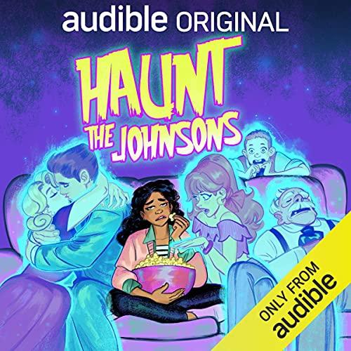 Haunt the Johnsons Podcast with Aisha Dee, Shalita Grant, Langston Kerman, full cast cover art