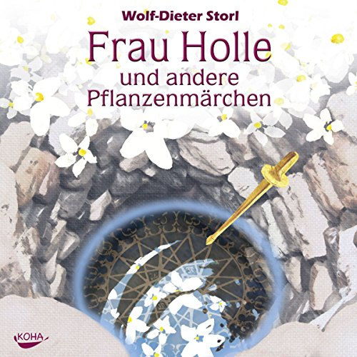 Frau Holle und andere Pflanzenmärchen audiobook cover art