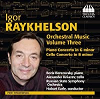 Raykhelson: Orchestral Music, Vol. 3 by Berezovsky