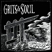 Flood Waters by Grits & Soul