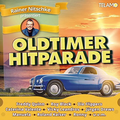 Rainer Nitschke präsentiert Oldtimer Hitparade