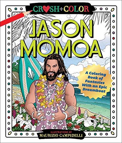 Crush and Color: Jason Momoa