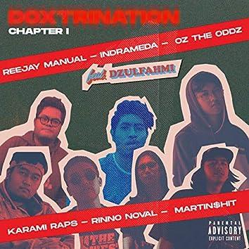 Doxtrination Chapter 1 (feat. Dzulfahmi)