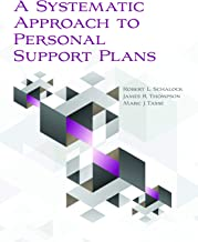 A Systematic Approach to Personal Support Plans