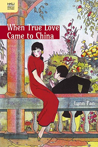 When True Love Came to China (English Edition)